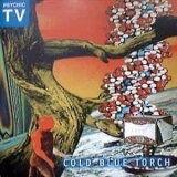 Psychic TV - Cold Blue Torch '1996