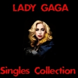 Lady Gaga - Singles Collection (CD1) '2017