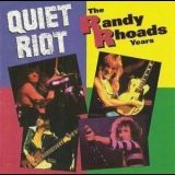 Quiet Riot - The Randy Rhoads Years '1993