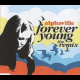Alphaville - Forever Young (the Remix) '2006