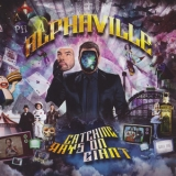 Alphaville - Catching Rays On Giant '2010
