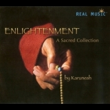 Karunesh - Enlightenment: A Sacred Collection '2008