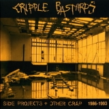 Cripple Bastards - Age Of Vandalism  - (CD4) - Side Projects + Other Craps 1986-1993 '2009