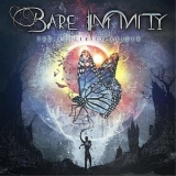 Bare Infinity - The Butterfly Raiser '2017