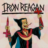 Iron Reagan - Crossover Ministry '2017