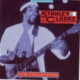Stanley Clarke - The Collection '1990