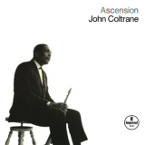 John Coltrane - Ascension (Japanese Edition) '1965