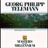 Georg Philipp Telemann - Baroque Masterpieces (Masters of The Millennium) '1994
