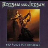 Flotsam And Jetsam - No Place For Disgrace '1988