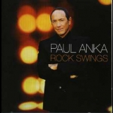 Paul Anka - Rock Swings '2005