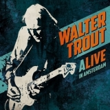 Walter Trout - Alive In Amsterdam  (CD1) '2016