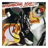 Wishbone Ash - No Smoke Without Fire '1978