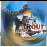 Walter Trout - Full Circle '2006