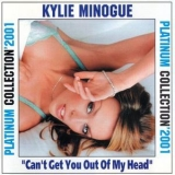 Kylie Minogue - Can't Get You Out Of My Head (Greatest Hits) '2001