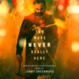Jonny Greenwood - You Were Never Really Here (Original Motion Picture Soundtrack) '2018