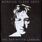 John Lennon - Working Class Hero - The Definitive Lennon (2CD) '2005