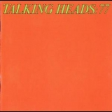 Talking Heads - Talking Heads:77 (1990 Remastered) '1977