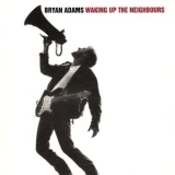 Bryan Adams - Waking Up The Neighbours '1991