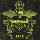 Overkill - Wrecking Your Neck Live '1995