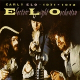 Electric Light Orchestra - Early Elo (1971-1973) (2CD) '1991