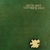 Gentle Giant - The Missing Piece '1977