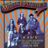 Molly Hatchet - Live At The Agora Ballroom '1979