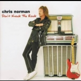 Chris Norman - Don't Knock The Rock '2017