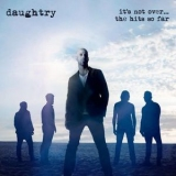 Daughtry - It's Not Over... The Hits So Far '2016