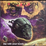 Iron Maiden - Die With Your Boots On (Part 1) (2CD) '1991