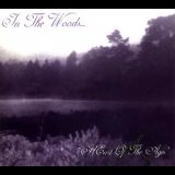 In The Woods... - Heart Of The Ages '1995