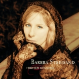 Barbra Streisand - Higher Ground '1997