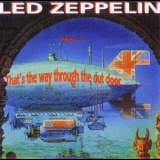 Led Zeppelin - That's The Way To The Out Door '1990