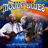 Moody Blues, The - Days Of Future Passed Live '2018