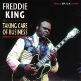 Freddie King - Taking Care Of Business 1956-1973 (2CD) '2009