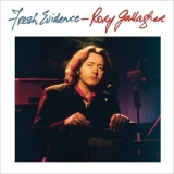 Rory Gallagher - Fresh Evidence (remastered 2017) '1988