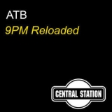 ATB - 9pm Reloaded  '2010