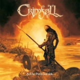 Crimfall - As The Path Unfolds... '2009