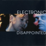 Electronic - Disappointed (US Maxi) '1992