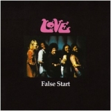 Love - False Start  (2CD) '1970