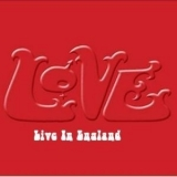 Love - Live In England  '1970