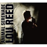 Lou Reed - Animal Serenade  (2CD) '2003