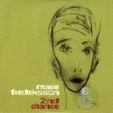 Marie Fredriksson - 2:nd Chance '2004