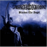 Agathodaimon - Blacken The Angel '1998
