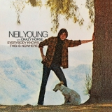 Neil Young & Crazy Horse - Everybody Knows This Is Nowhere '1969