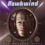 Hawkwind - The Machine Stops '2016