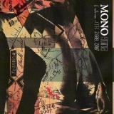 Mono - Gone: A Collection Of Eps 2000-2007 '2007