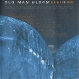 Old Man Gloom - Seminar Ii: The Holy Rites Of Primitivism Regressionism '2001