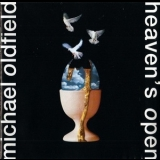 Mike Oldfield - Heaven's Open '1991