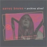 Savoy Brown - Archive Alive! '1975