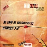 Humble Pie - As Safe As Yesterday Is '1969